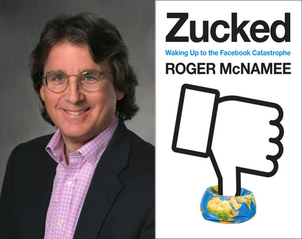 d048774d1b7c Roger McNamee has been a Silicon Valley investor for 35 years. He  co-founded successful funds in venture